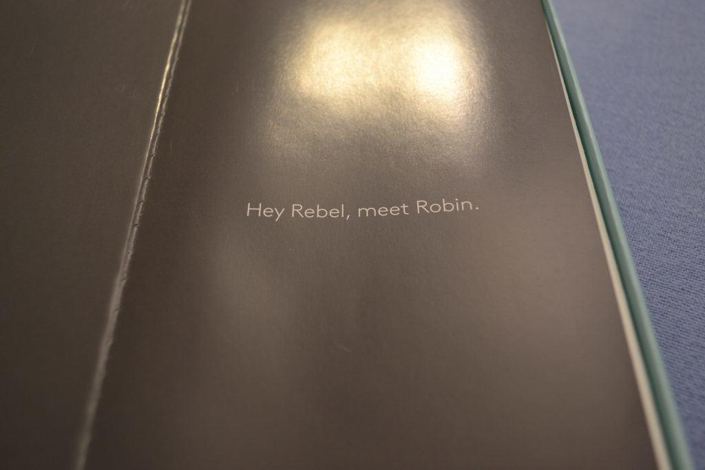 Hey Rebel, meet Robin.